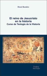El reino de Jesucristo en la historia